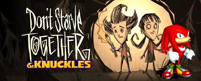 dont starve and knuckles.png